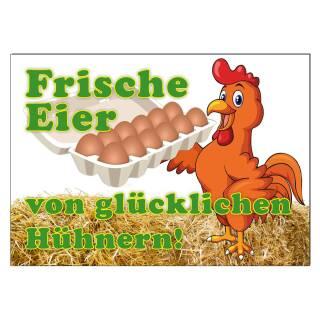 Werbeschild FRISCHE EIER von glücklichen Hühnern A3 (42x30 cm) Huhn Eier Eierhandel Werbung Eierverkauf