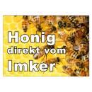 Werbeschild HONIG direkt vom Imker A3 (42x30 cm) Imkerei...