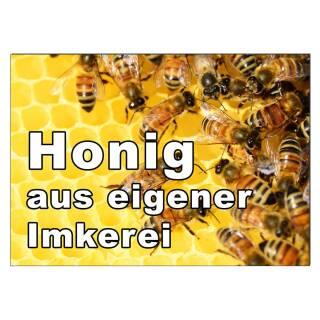 Werbeschild HONIG aus eigener Imkerei A3 (42x30 cm) Imker Werbung Schild Bienen